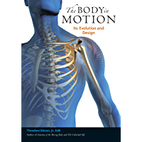 The Body in Motion: Its Evolution and Design (English Edition)