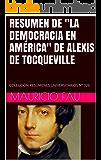 """RESUMEN DE """"LA DEMOCRACIA EN AMÉRICA"""" DE ALEXIS DE TOCQUEVILLE: COLECCIÓN RESÚMENES UNIVERSITARIOS Nº 326"""