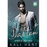 Dalton: Small Town Romance (Heroes of Daisy Hills Book 5)