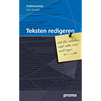 Teksten redigeren: wat elke redacteur moet weten maar nooit ergens kan vinden (Prisma taalbeheersing)