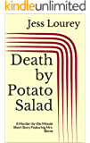 Death by Potato Salad: A Murder-by-the Minute Short Story Featuring Mrs. Berns