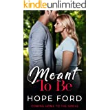 Meant To Be (Coming Home To The Grove Book 2)