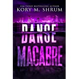 Danse Macabre: A Lou Thorne Thriller (Shadows in the Water Series Book 3)