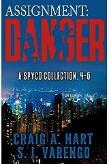 Assignment: Danger: A SpyCo Collection 4-6 (A SpyCo Collection Boxset Book 2) Kindle Edition