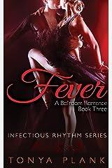 Fever: A Ballroom Romance, Book Three Kindle Edition