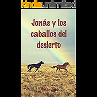 Jonás y los Caballos del Desierto