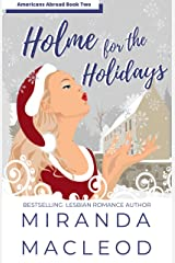 Holme for the Holidays (Americans Abroad Book 2) Kindle Edition