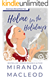 Holme for the Holidays (Americans Abroad Book 2)