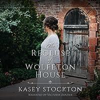 The Recluse of Wolfeton House: Ladies of Devon, Book 4