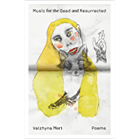 Music for the Dead and Resurrected: Poems (English Edition)