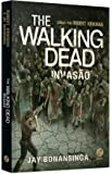 The Walking Dead. Invasão - Volume 6