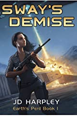Sway's Demise (Earth's Peril Book 1) Kindle Edition