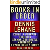 Dennis Lehane Books in Order: Kenzie and Gennaro series, Coughlin series, all short stories, standalone novels, and nonfictio