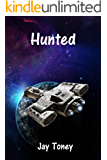 Hunted (Space Rogue Book 2)
