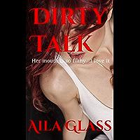 Dirty Talk (Dirty Series Book 2) (English Edition)