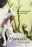 Miyazaki l'enchanteur