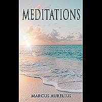 Meditations: Philosophical Contemplations of a Roman Emperor