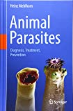 Animal Parasites: Diagnosis, Treatment, Prevention
