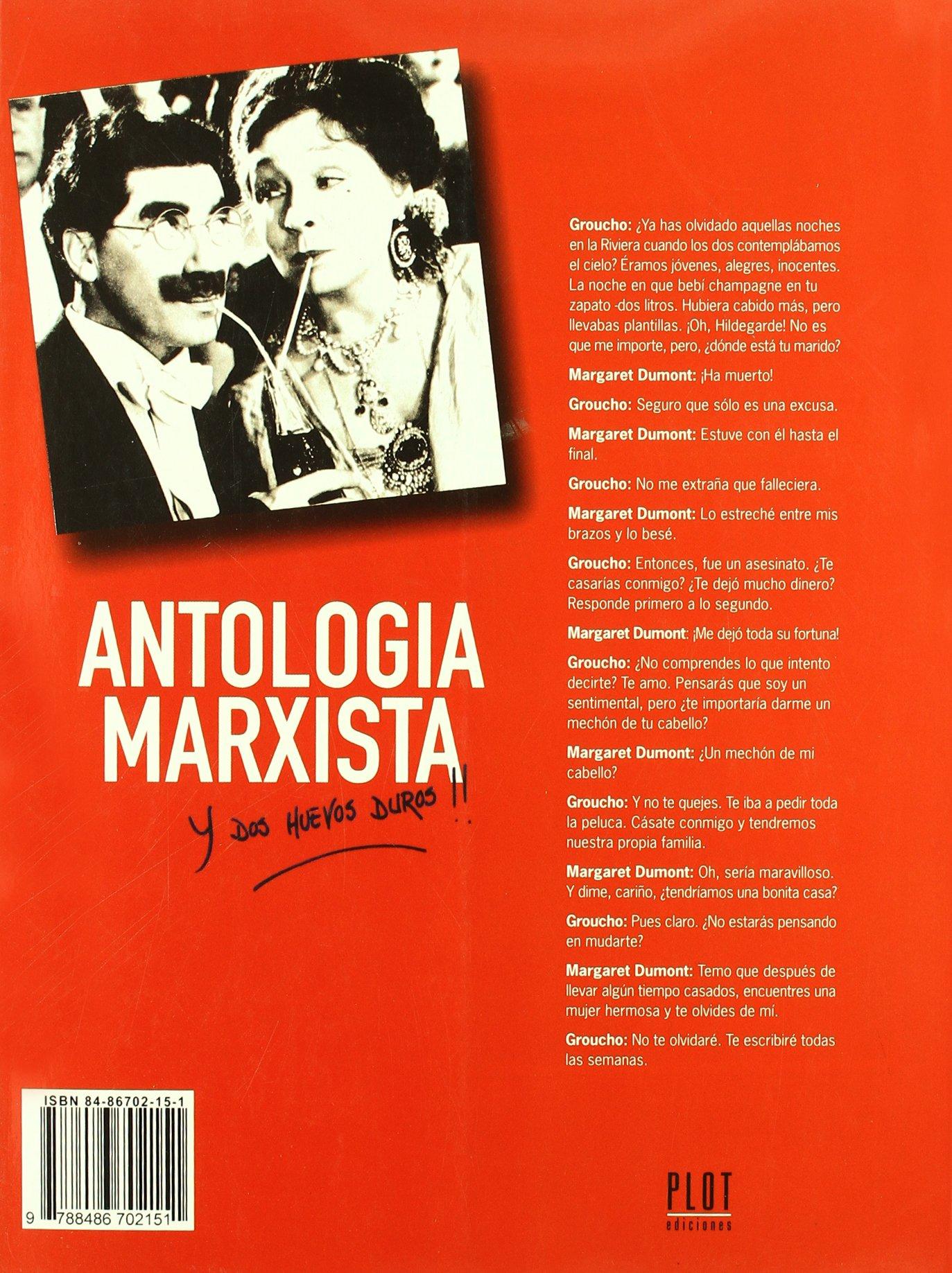 Antología Marxista y también dos huevos duros!!: Amazon.es: Richard (Ed.) Anobile, Carlos Trueba: Libros