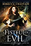 A Fistful of Evil (Madison Fox, Illuminant Enforcer) (Volume 1)