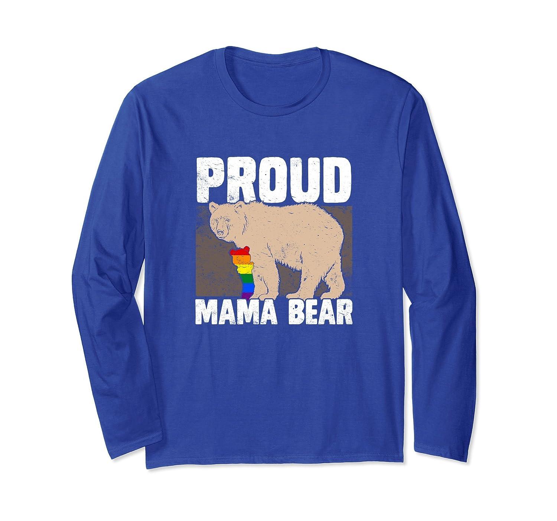 LGBT Mama Bear Long Sleeve Shirt Proud Mom Equality Rainbow-AZP