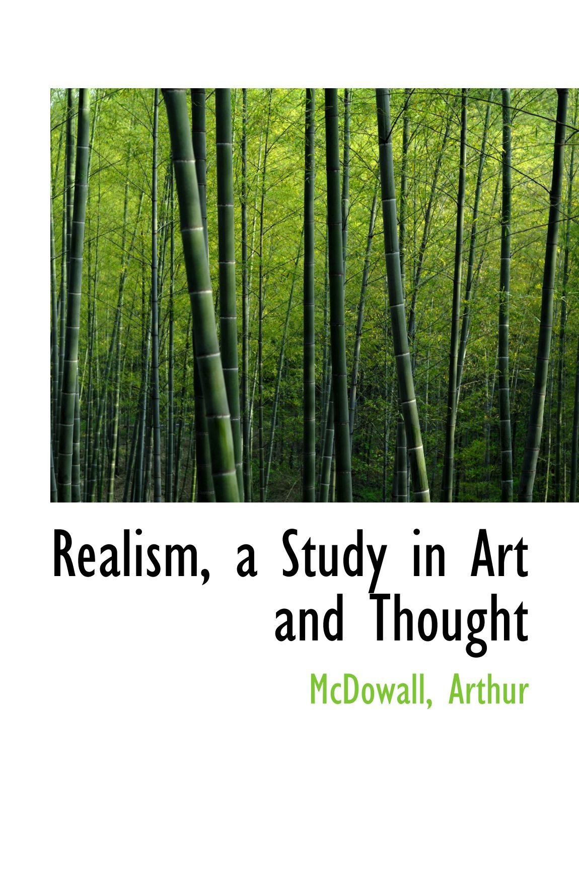 Read Online Realism, a Study in Art and Thought ebook
