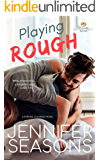 Playing Rough (Fortune, Colorado Series Book 3)