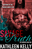 Savage Truth: The Grinders Book 1