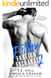 Filthy Foreign Exchange Book 2