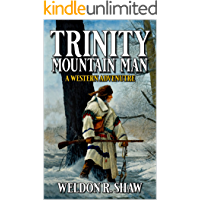 Trinity: Mountain Man: The Wind Is Calling: A Mountain Man Adventure (A Trinity: Mountain Man Adventure Book 1)