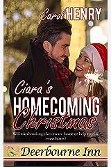 Ciara's Homecoming Christmas (Deerbourne Inn) Kindle Edition