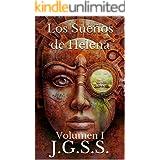 Los Sueños de Helena: Volumen I (Spanish Edition)
