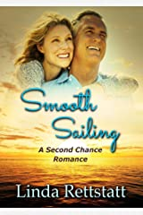 Smooth Sailing: A Second Chance Romance Kindle Edition