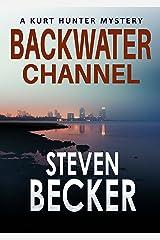 Backwater Channel (Kurt Hunter Mysteries Book 2) Kindle Edition
