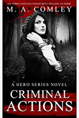 Criminal Actions (Hero series Book 5) Kindle Edition