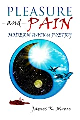 Pleasure And Pain Kindle Edition