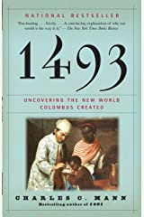 1493: Uncovering the New World Columbus Created Paperback