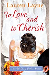 To Love And To Cherish: The Wedding Belles Book 3 Kindle Edition