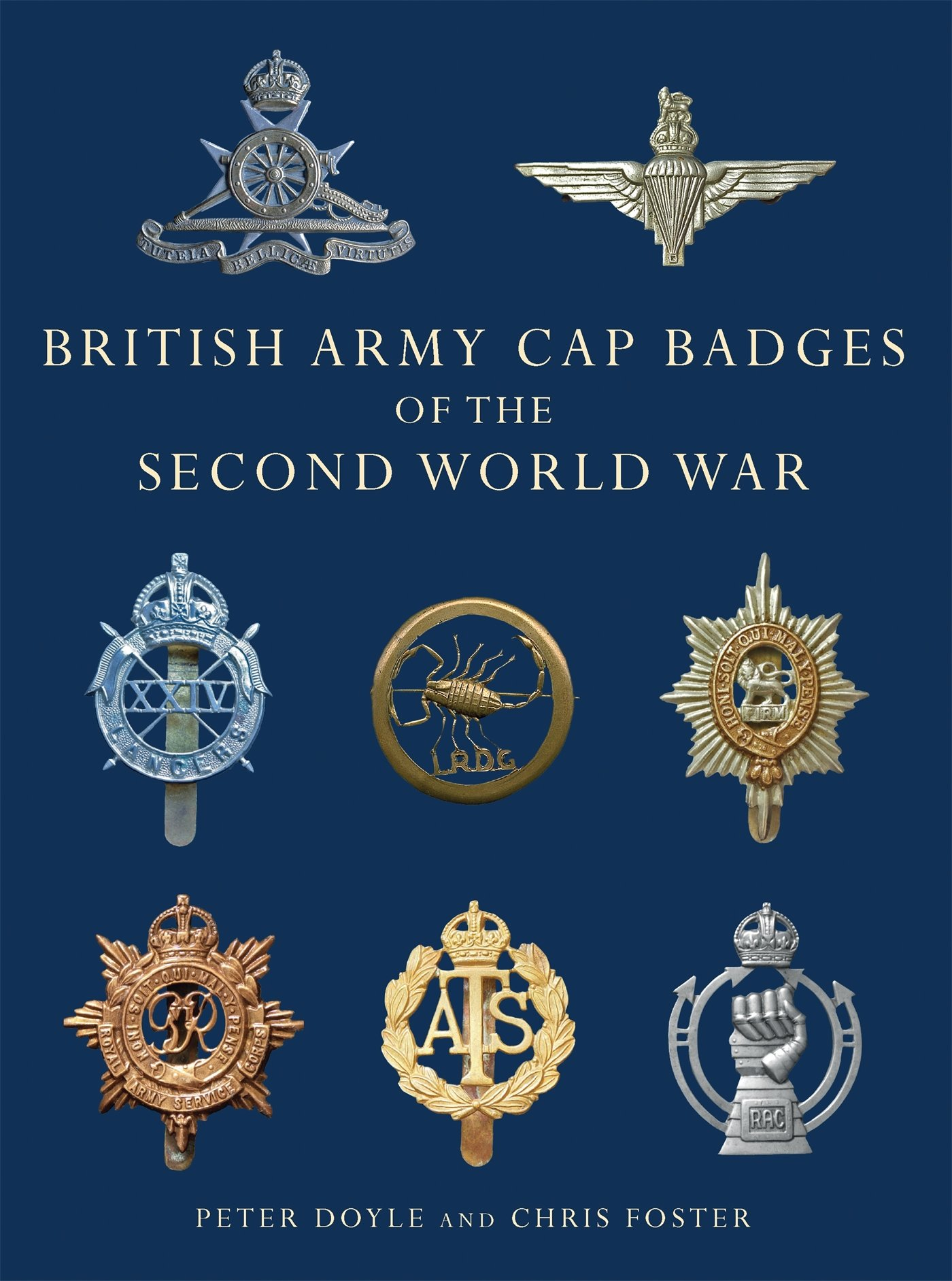 British Army Cap Badges Of The Second World War  Shire Collections Band 8