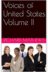 Voices of United States Volume II Kindle Edition