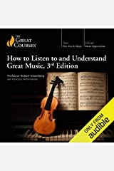 How to Listen to and Understand Great Music, 3rd Edition Audible Audiobook