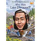Who Was Levi Strauss? (Who Was?)