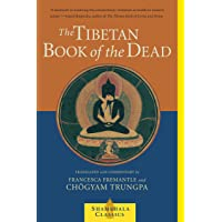 Tibetan Book Of The Dead, The: Great Liberation Through Hearing in the Bardo