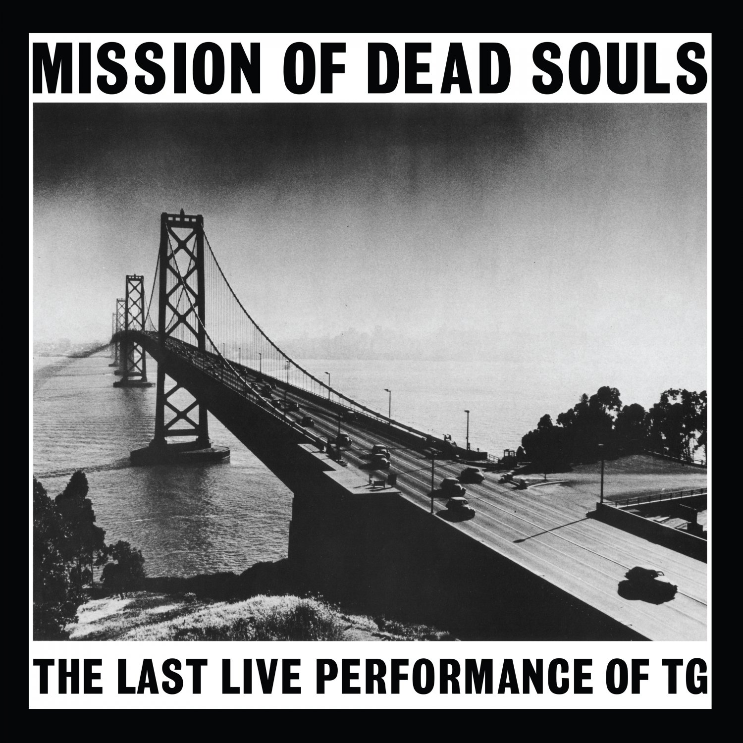 CD : Throbbing Gristle - Mission Of Dead Souls (CD)