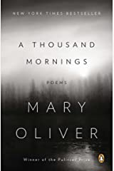A Thousand Mornings: Poems Paperback