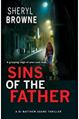 Sins of the Father: A gripping edge-of-your seat thriller (DI Matthew Adams Book 2) Kindle Edition