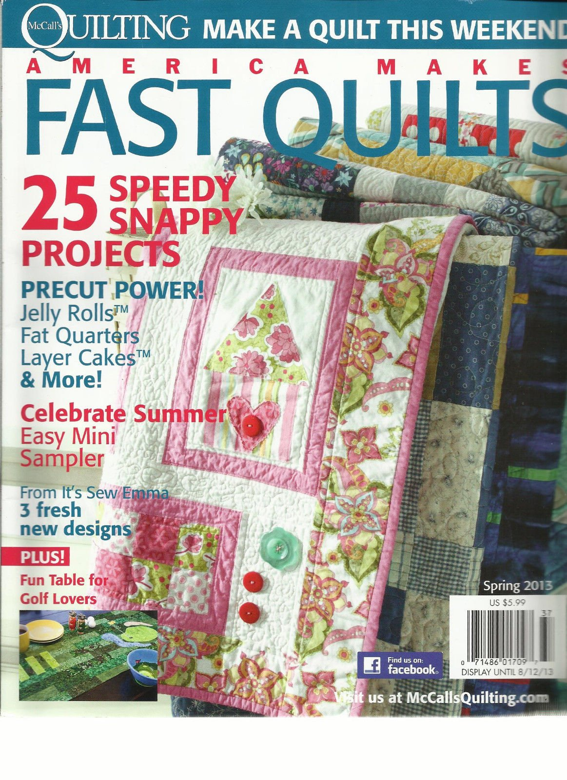 AMERICA MAKES FAST QUILTS, SPRING, 2013 (QUILTING MAKE A QUILT THIS WEEKEND)