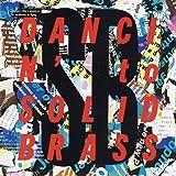 DANCIN' to SOLID BRASS