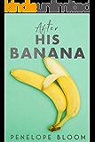 After His Banana