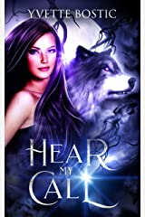 Hear My Call (The Wolves' Challenge Book 1) Kindle Edition
